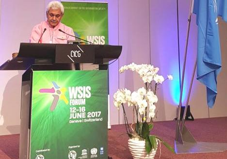 Geneva: Shri Manoj Sinha, Minister of State for Communications (IC) and Minister of State for Railways at the meeting of the World Summit on Information Society Forum-2017 (WSIS) 13 June 2017