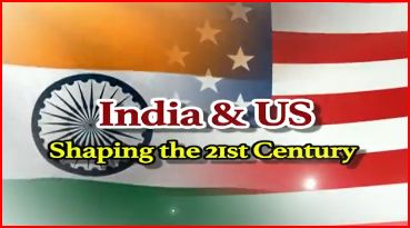 India & US: Shaping the 21st century