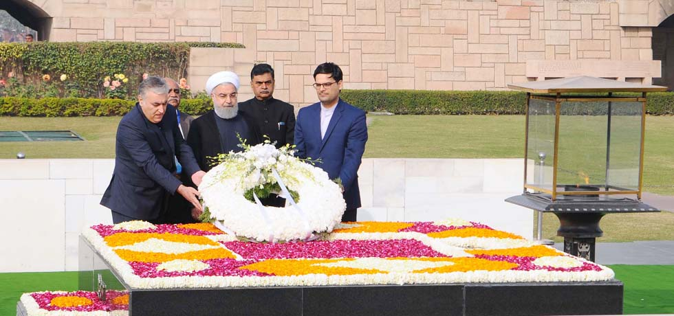 ​ Dr. Hassan Rouhani, President of Iran ​lays wreath at the Samadhi of Mahatma Gandhi at Rajghat in New Delhi ​