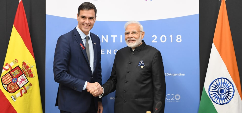 Prime Minister meets Pedro Sanchez, Prime Minister of Spain at the G-20 Summit in Buenos Aires